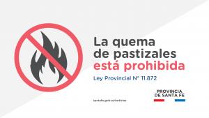 La quema de pastizales está prohibida